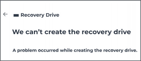 we can't create a recovery drive